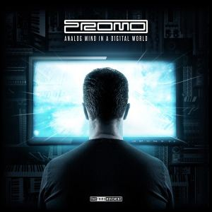Promo - Analog Mind In A Digital World (2015)