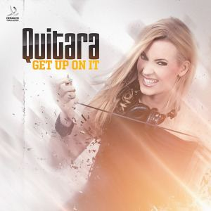Quitara - Get Up On It (2016)