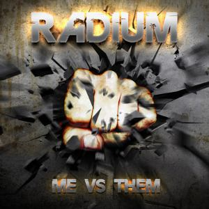 Radium - Me Vs Them (2016)