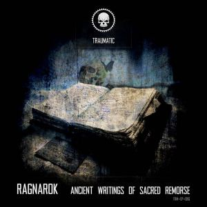 Ragnarok - Ancient Writings Of Sacred Remorse (2016)