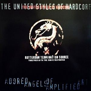 Rotterdam Termination Source - The United Styles Of Hardcore (1998)