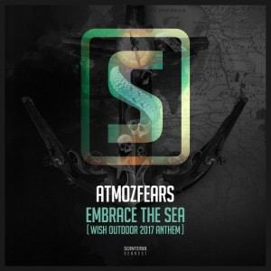 Atmozfears - Embrace The Sea (Wish Outdoor 2017 Anthem)