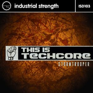 Stormtrooper - This Is Techcore (2016)