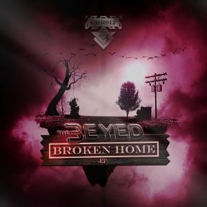 The 3Eyed - Broken Home EP (2015)