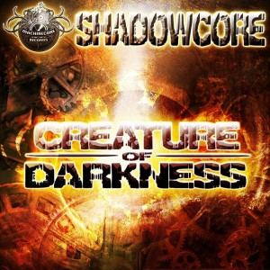 Shadowcore - Creature Of Darkness