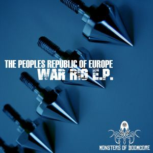 The Peoples Republic Of Europe - War Rig EP (2016)