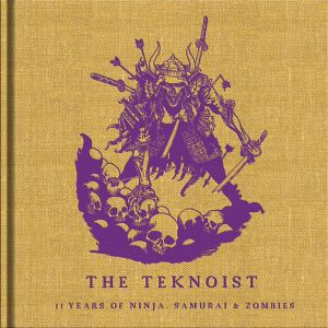 The Teknoist  - 11 Years Of Ninjas, Samurais and Zombies (2016)