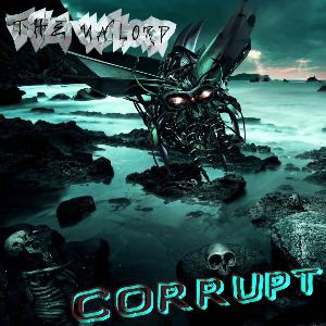The Unlord - Corrupt (2016)