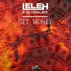 Lele H & SilverBlack - Get Money (2017)