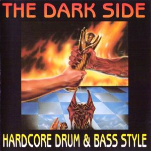 VA - The Dark Side Hardcore Drum And Bass Style (1993)