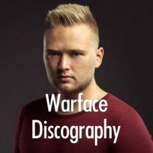 Warface Discography