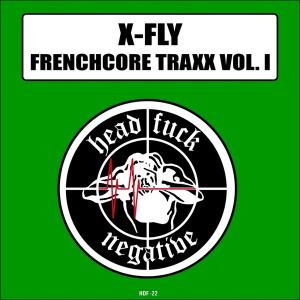 X-Fly - Frenchcore Traxx, Vol. 1 (2015)