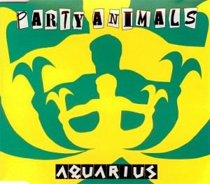 Party Animals - Aquarius (1996)