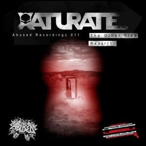 Xaturate - The Other Side / Rebirth (2016)