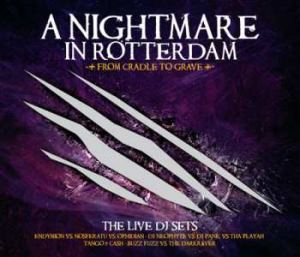 VA - A Nightmare In Rotterdam - From Cradle To Grave (2008)