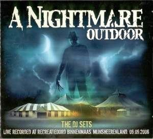VA - A Nightmare Outdoor 2006 - The DJ Sets