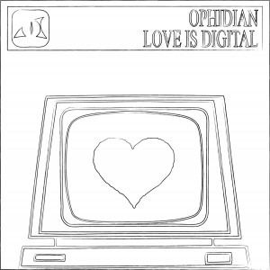 Ophidian - Love Is Digital