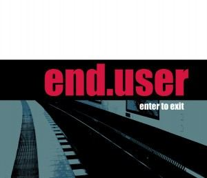 Enduser - Enter to Exit (2016)