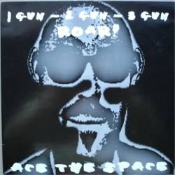 Ace The Space - 1 Gun - 2 Gun - 3 Gun - Roar! (1993)