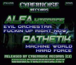 Alfa.HTForce vs Pathetik - Cybernoise 09 (2010)