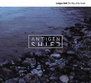Antigen Shift - The Way Of The North (2006)
