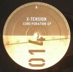 X-Tension - Core-Poration EP (2007)