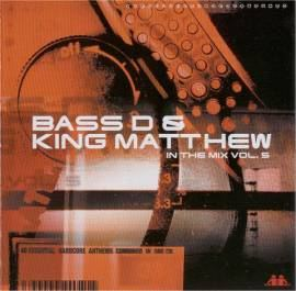Bass D & King Matthew - In The Mix Vol. 5 (2002)