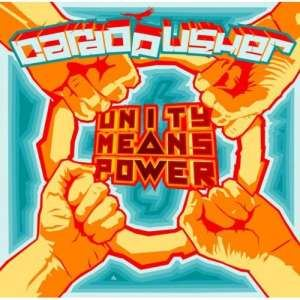 Cardopusher - Unity Means Power CD (2008)