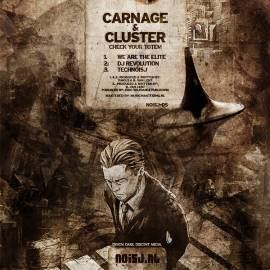 Carnage & Cluster - Check Your Totem (2011)