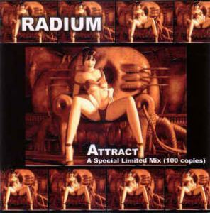 Radium - Attract - A Special Limited Mix (2006)