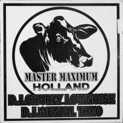 Charly Lownoise & Mental Theo - Holland (1993)