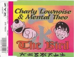 Charly Lownoise & Mental Theo - The Bird (1995)