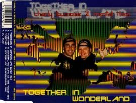 Charly Lownoise & Mental Theo - Together In Wonderland (1995)