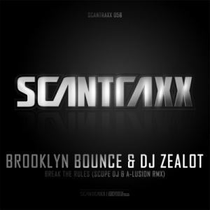 Brooklyn Bounce & DJ Zealot - Break The Rules (Scope DJ & A-Lusion Remix) (2011)