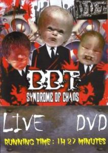 DDT - Syndrome Of Chaos DVD (2010)