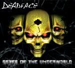 Deadface - Gates Of The Underworld (2003)