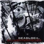 Deadlock - Slaughterhouse