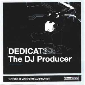 DJ The Producer - Dedicat3d (2007)