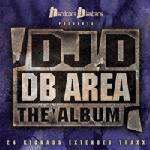 DJ D - DB Area The Album (2004)