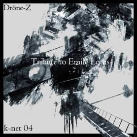 Drne-Z - Tribute To Emile Louis (2010)