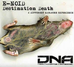 E-Noid - Destination Death (2003)