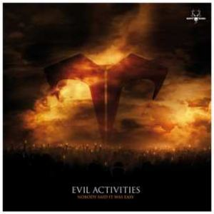 Evil Activities - Nobody Said It Was Easy (2008)