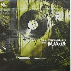 Evil Activities & The Viper - Project: Hardcore (2003)