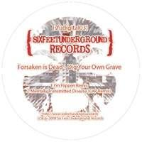 Forsaken is Dead - Dig Your Own Grave (2008)