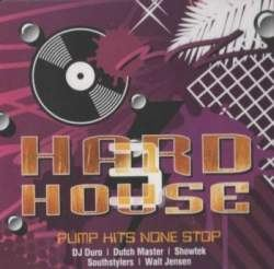 VA - Hard House Volume 3 (Pump Hits None Stop) (2009)