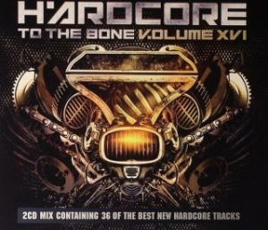 VA - Hardcore To The Bone V.olume XVI (2011)