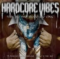 VA - Hardcore Vibes - Back To The Good Old Days (2006)