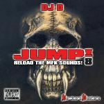 VA - Jump! 8 - Reload The MFK Sounds! Mixed by Dj D (2005)