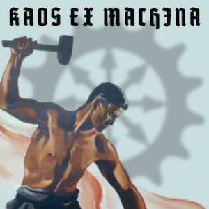 Kaos ex Machina FULL Label