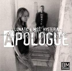 Lunatic & Miss Hysteria - Apoloque (2010)